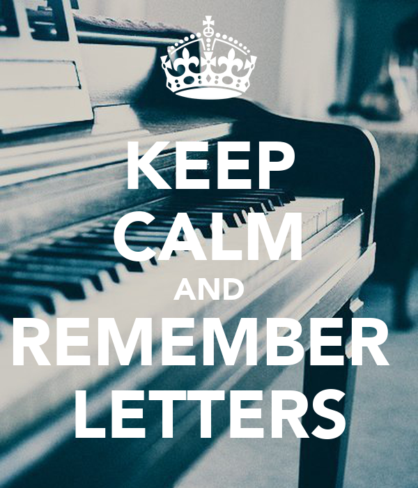 KEEP CALM AND REMEMBER  LETTERS