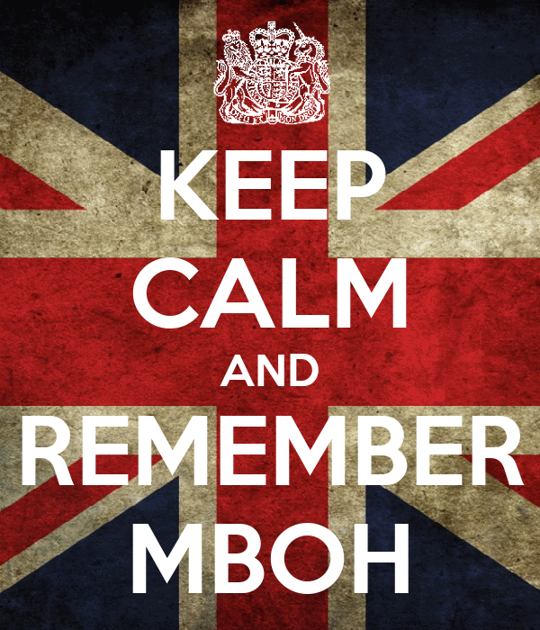 KEEP CALM AND REMEMBER MBOH