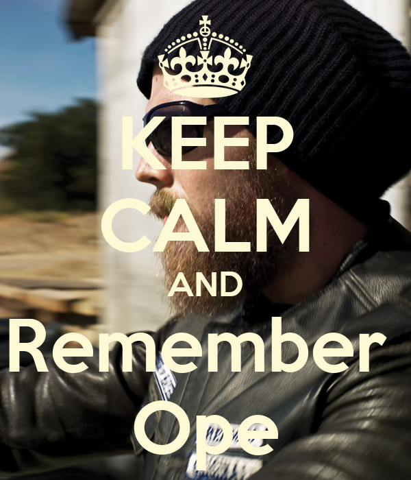 KEEP CALM AND Remember  Ope