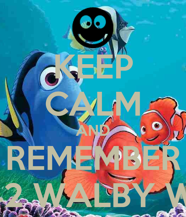 KEEP CALM AND REMEMBER P SHERMAN 42 WALBY WAY SYDNEY