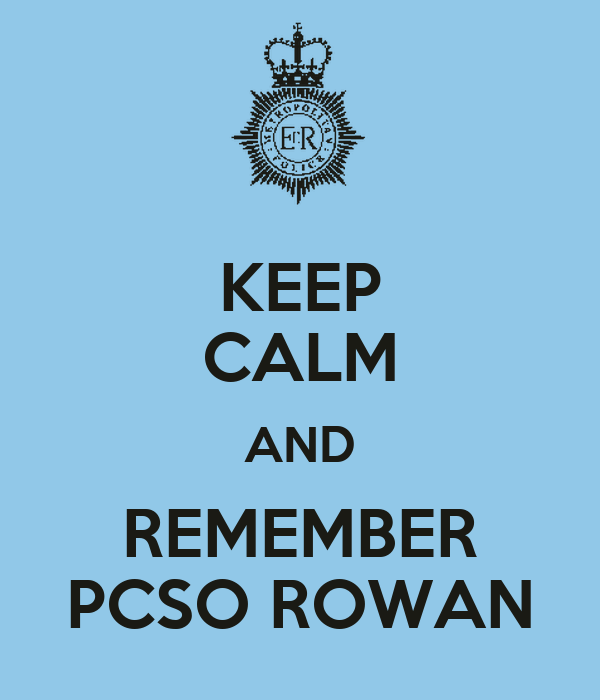KEEP CALM AND REMEMBER PCSO ROWAN