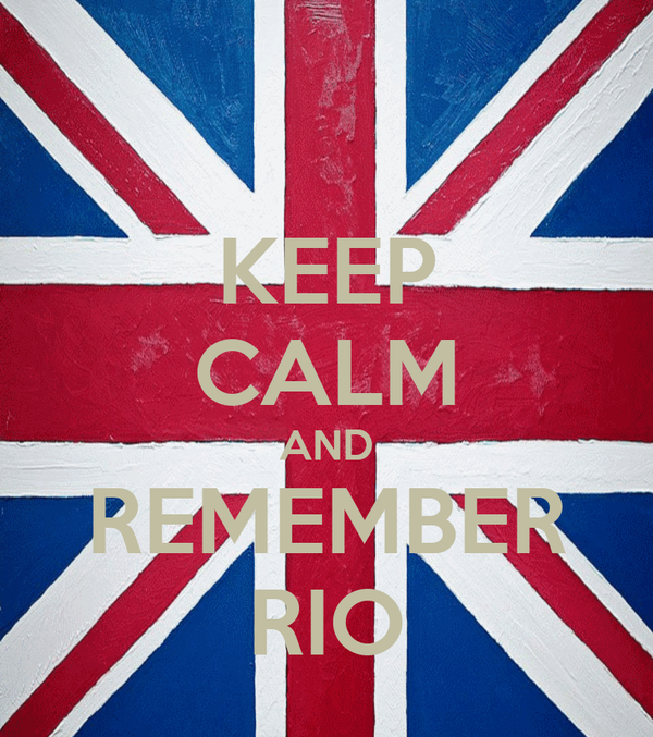 KEEP CALM AND REMEMBER RIO