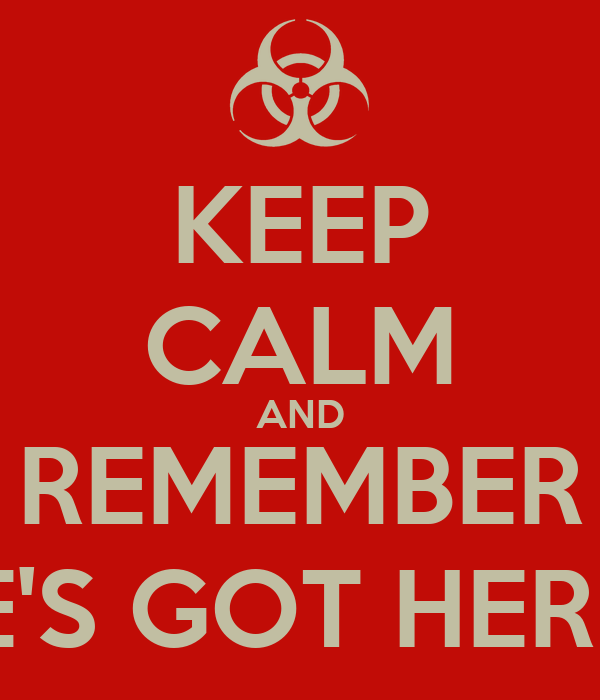 KEEP CALM AND REMEMBER SHE'S GOT HERPES