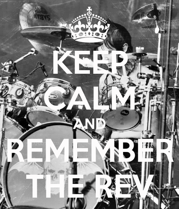 KEEP CALM AND REMEMBER THE REV