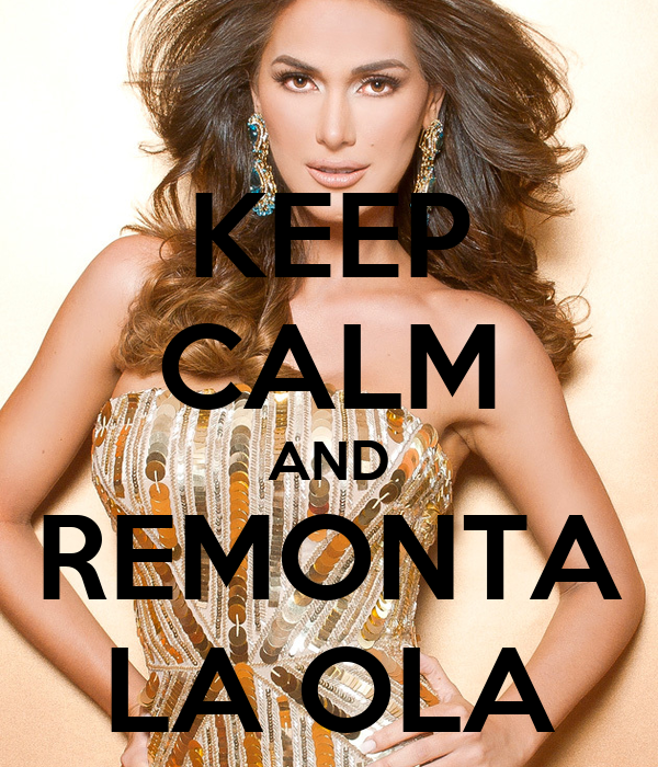 KEEP CALM AND REMONTA LA OLA