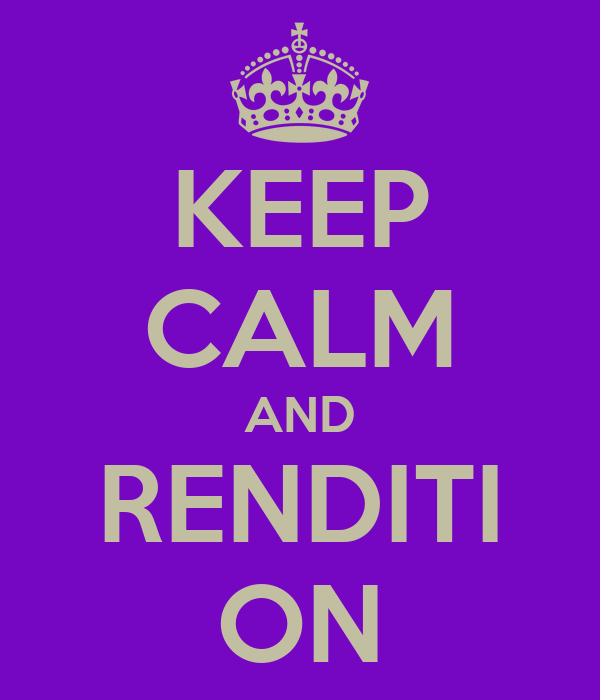 KEEP CALM AND RENDITI ON