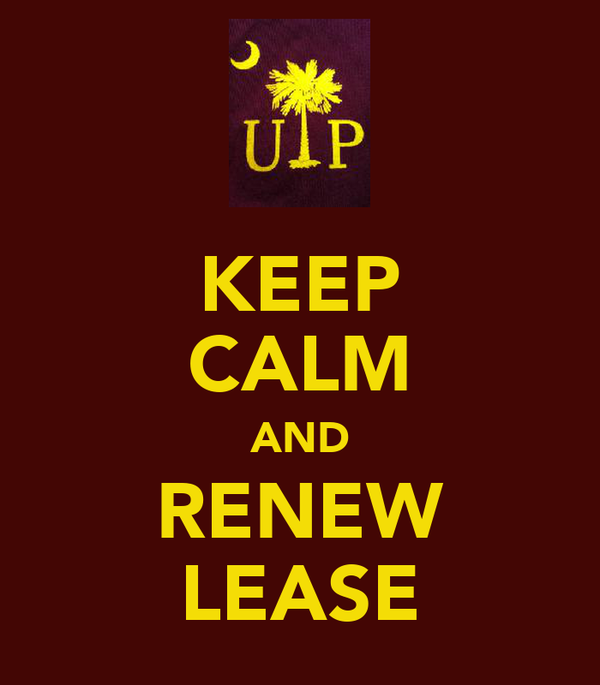 KEEP CALM AND RENEW LEASE