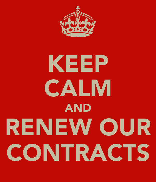 KEEP CALM AND RENEW OUR CONTRACTS