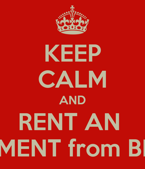 KEEP CALM AND RENT AN  APARTMENT from BEACON