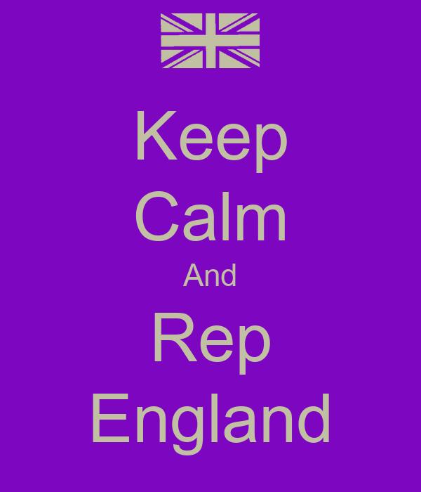 Keep Calm And Rep England