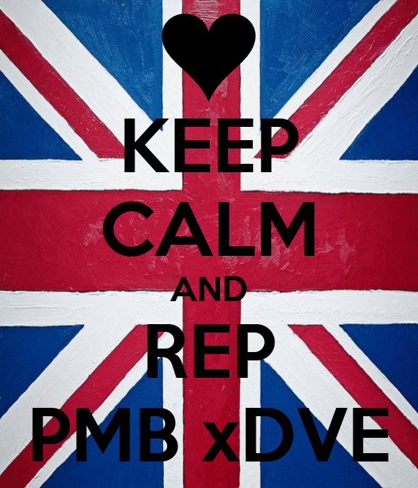KEEP CALM AND REP PMB xDVE