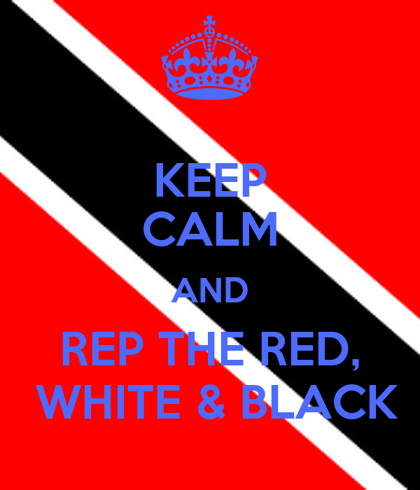 KEEP CALM AND REP THE RED,  WHITE & BLACK