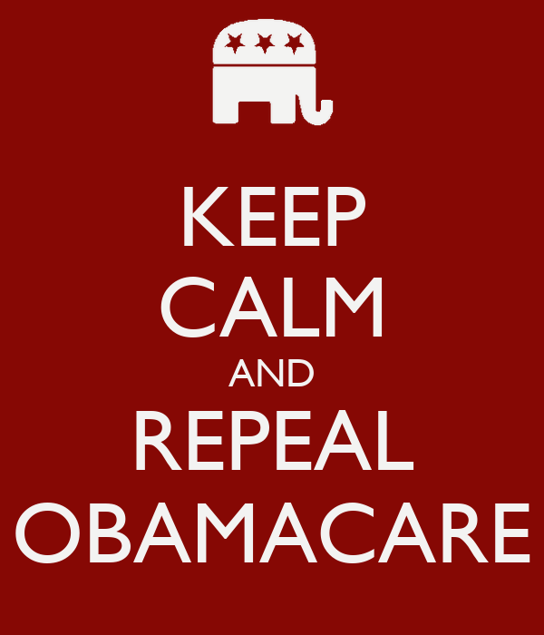 KEEP CALM AND REPEAL OBAMACARE