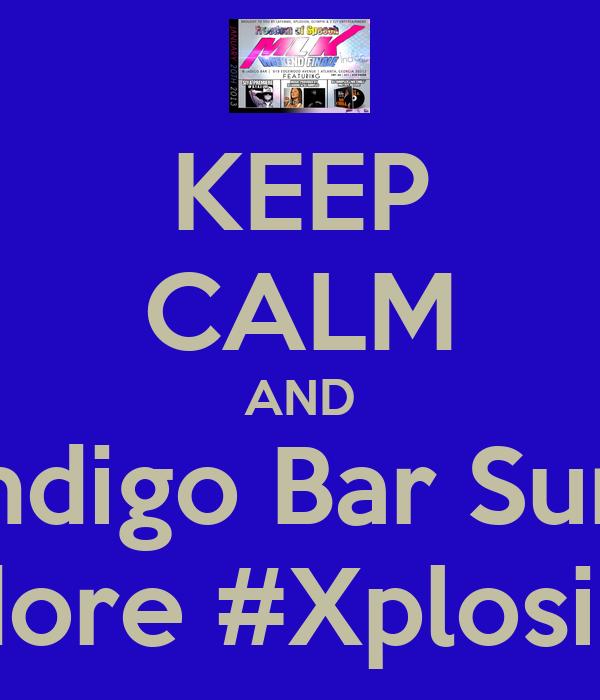 KEEP CALM AND Report to Indigo Bar Sun. Jan 20th! #Siya #DjDimples #DjAdore #Xplosion #LaFemme #Olympik