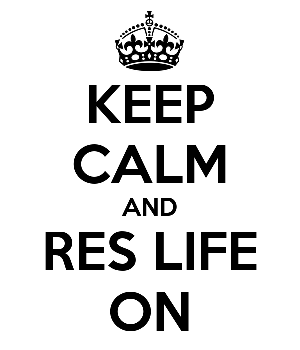 KEEP CALM AND RES LIFE ON