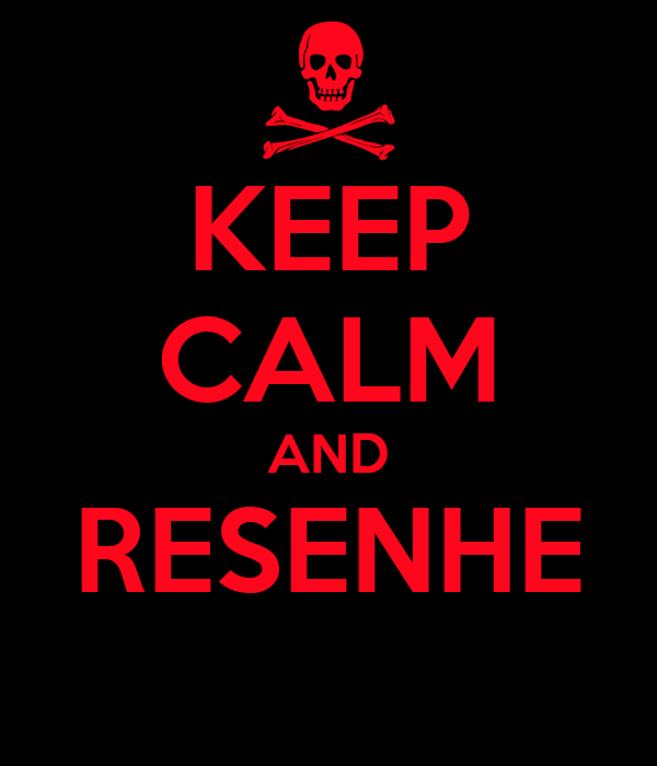 KEEP CALM AND RESENHE