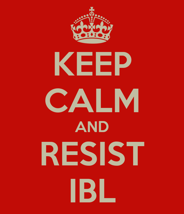 KEEP CALM AND RESIST IBL