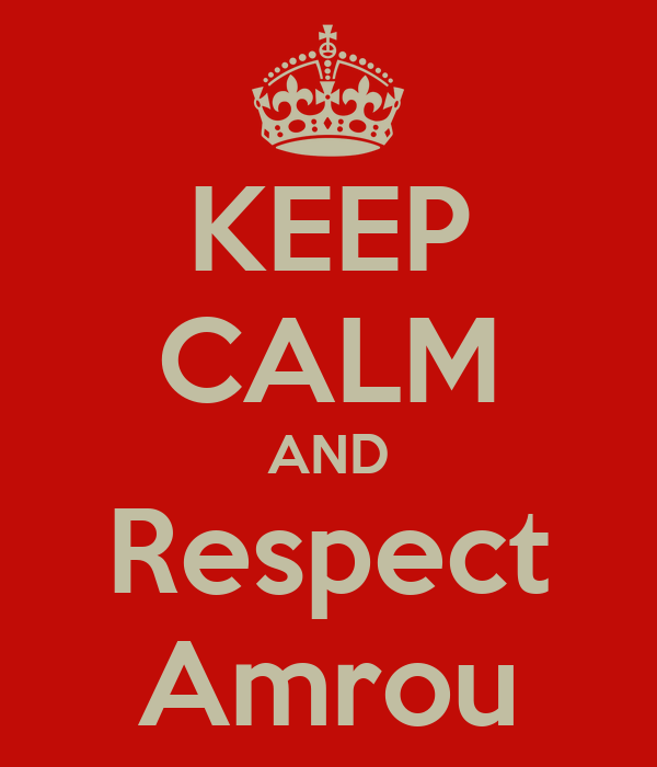 KEEP CALM AND Respect Amrou