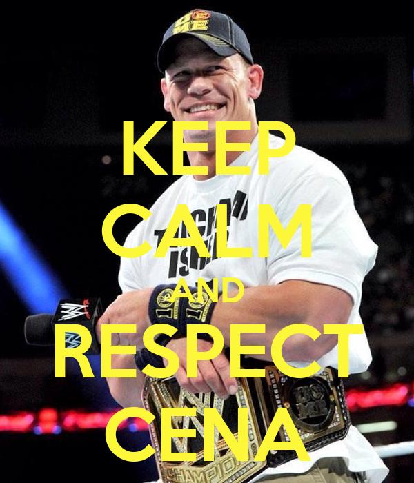 KEEP CALM AND RESPECT CENA