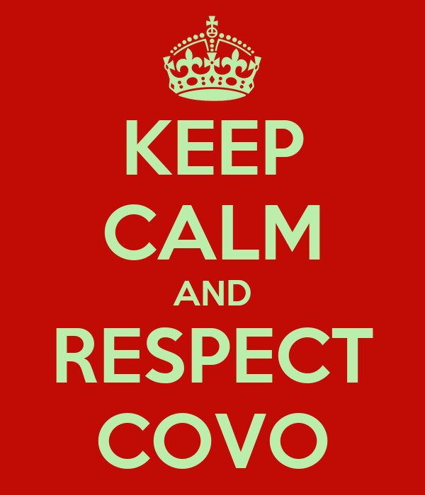KEEP CALM AND RESPECT COVO