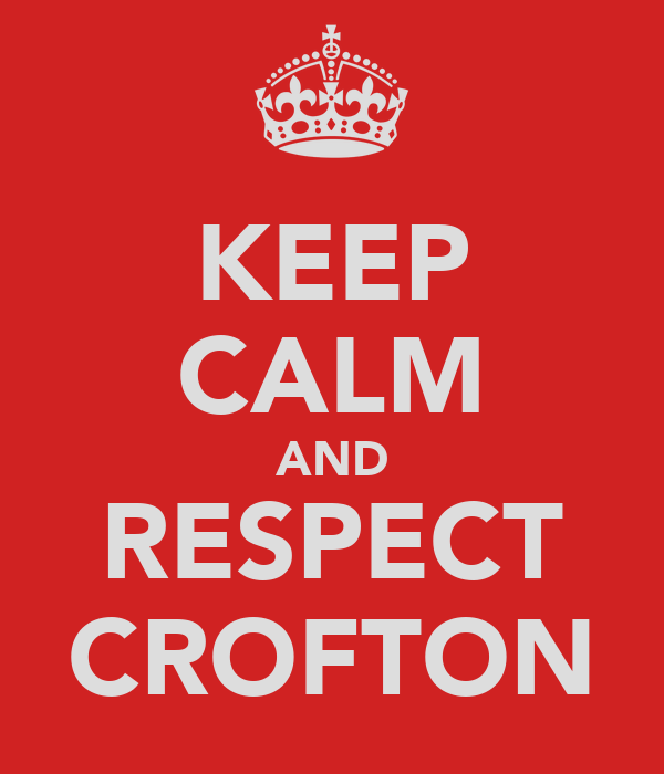 KEEP CALM AND RESPECT CROFTON