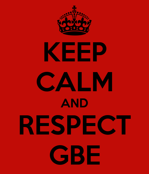 KEEP CALM AND RESPECT GBE