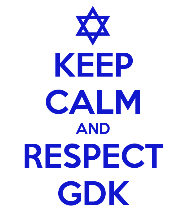 KEEP CALM AND RESPECT GDK