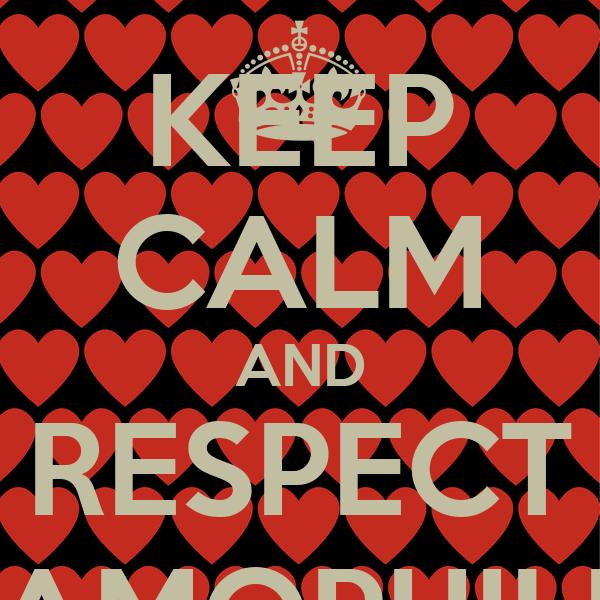 KEEP CALM AND RESPECT ISLAMOPHILLIA