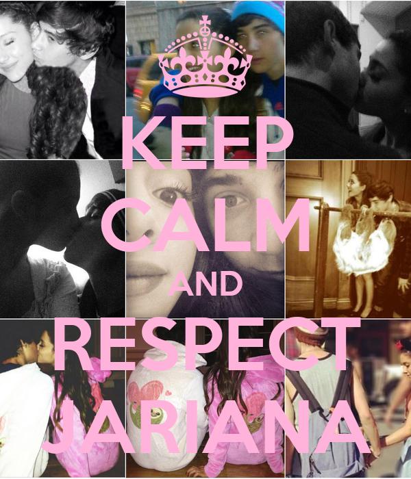 KEEP CALM AND RESPECT JARIANA