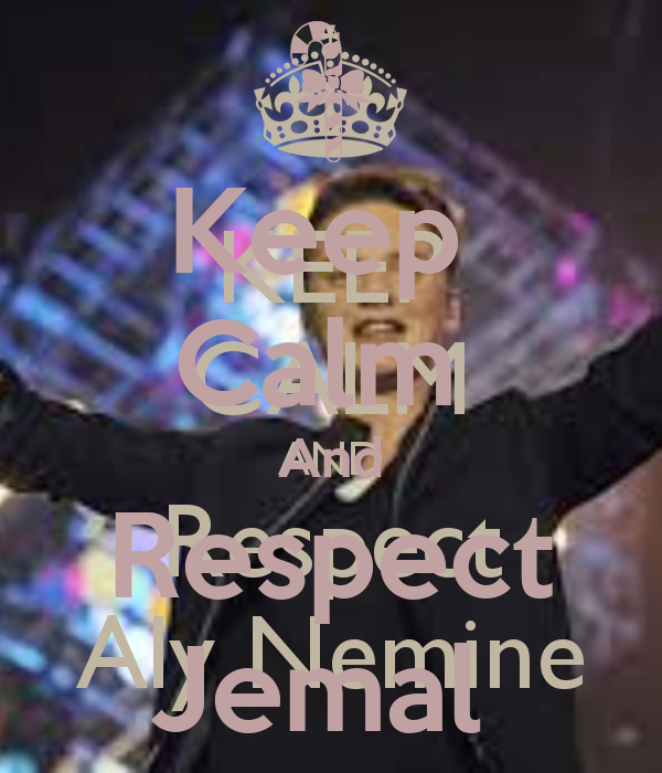 Keep  Calm  And Respect Jemal