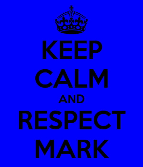 KEEP CALM AND RESPECT MARK