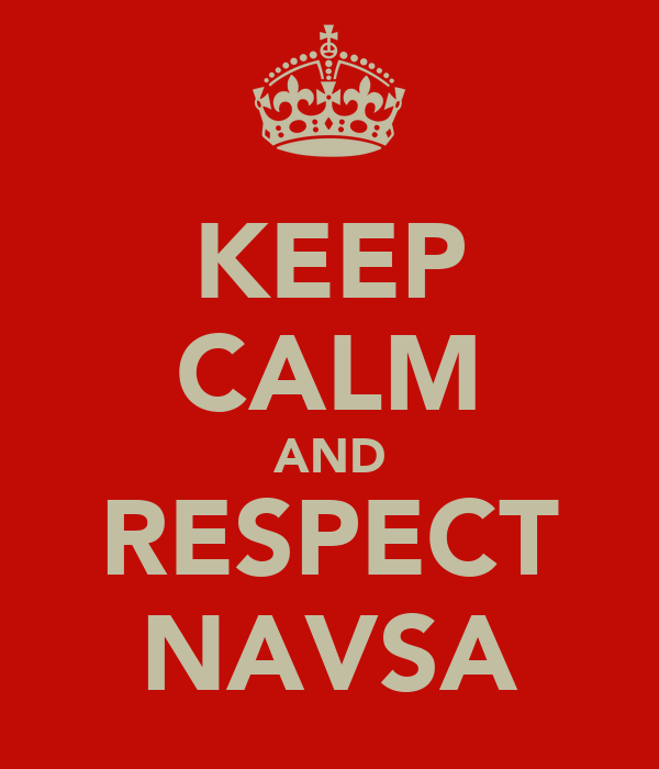 KEEP CALM AND RESPECT NAVSA
