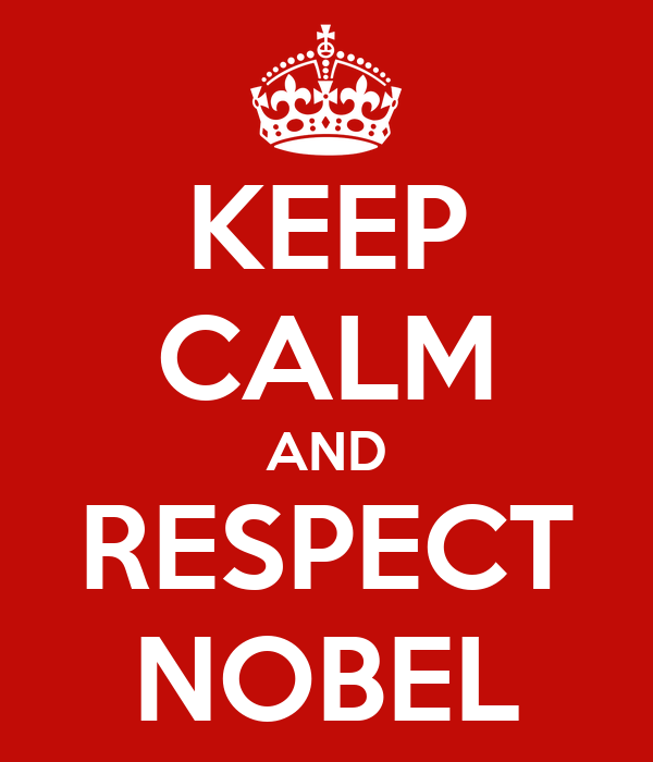 KEEP CALM AND RESPECT NOBEL