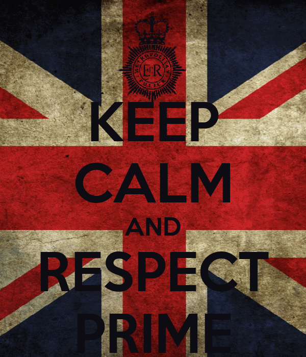 KEEP CALM AND RESPECT PRIME
