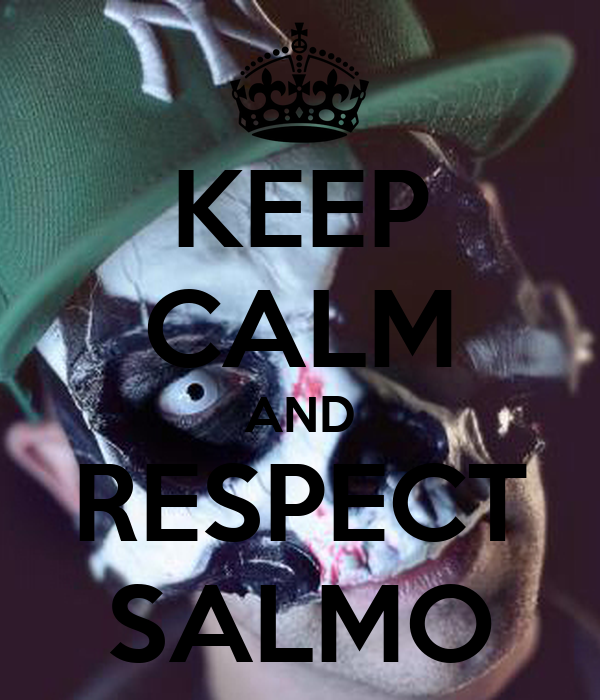 KEEP CALM AND RESPECT SALMO