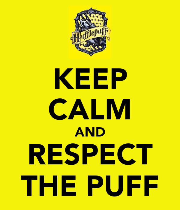 KEEP CALM AND RESPECT THE PUFF