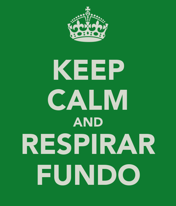 KEEP CALM AND RESPIRAR FUNDO
