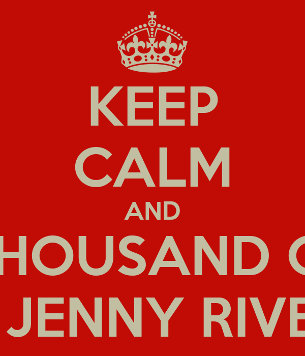 KEEP CALM AND REST IN THOUSAND OF PIECES RIP JENNY RIVERA