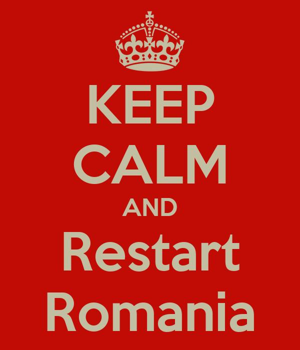 KEEP CALM AND Restart Romania