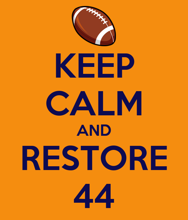KEEP CALM AND RESTORE 44