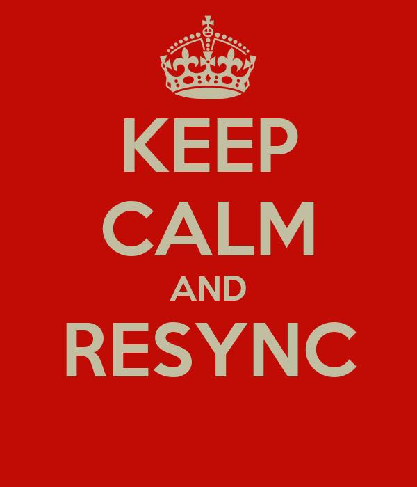KEEP CALM AND RESYNC