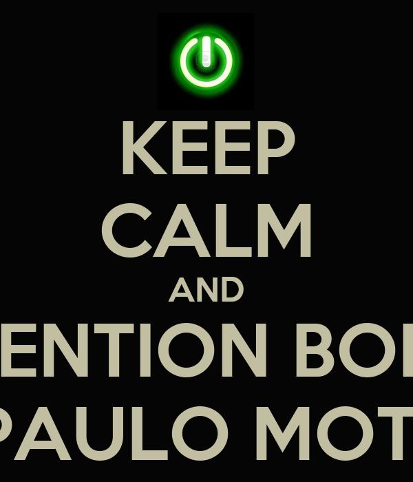 KEEP CALM AND RETENTION BONUS FOR PAULO MOTA ON