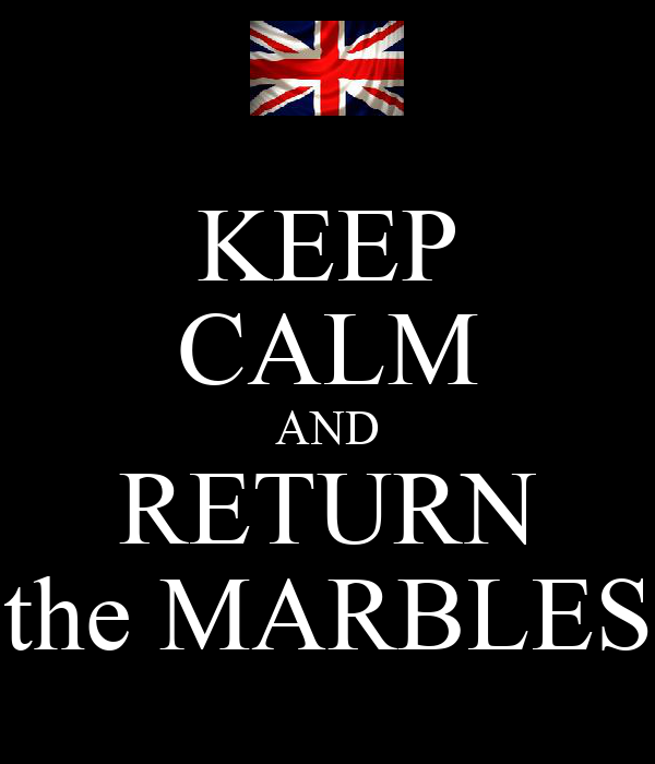 KEEP CALM AND RETURN the MARBLES