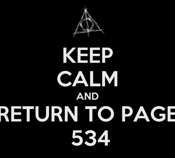 KEEP CALM AND RETURN TO PAGE  534