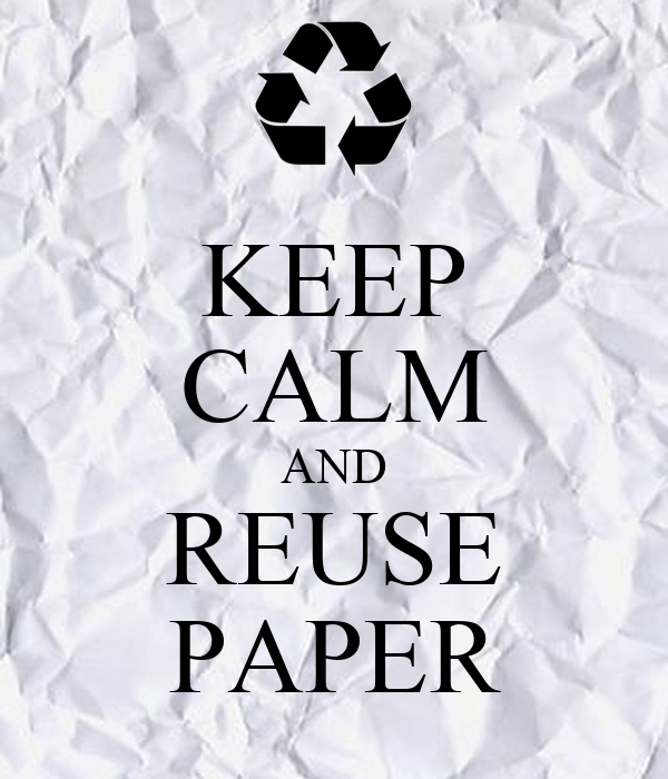 KEEP CALM AND REUSE PAPER