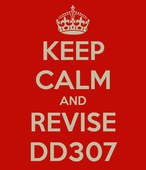 KEEP CALM AND REVISE DD307
