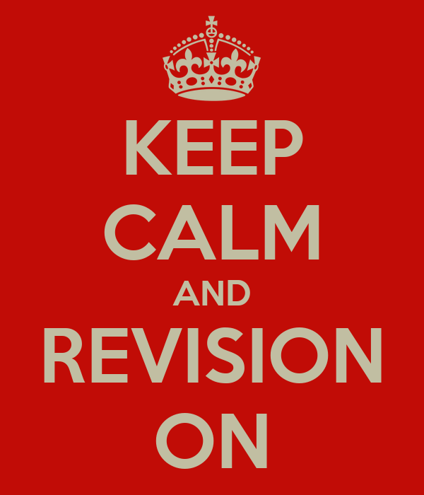 KEEP CALM AND REVISION ON