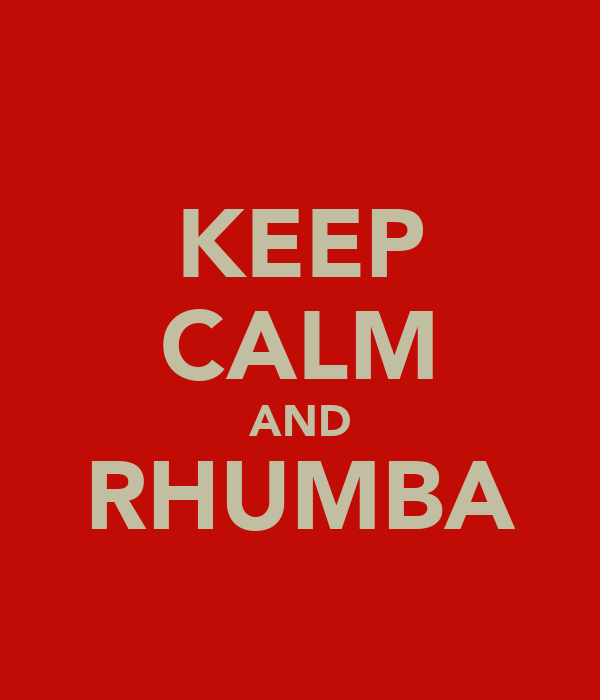 KEEP CALM AND RHUMBA