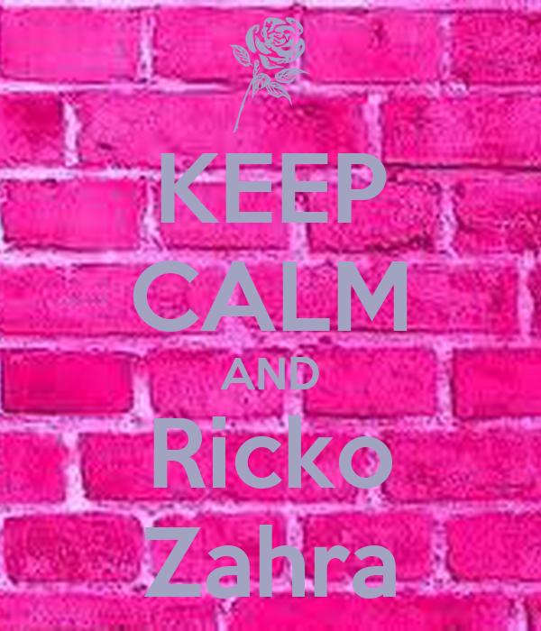 KEEP CALM AND Ricko Zahra