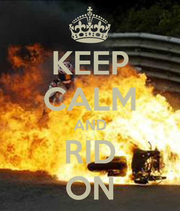 KEEP CALM AND RID ON